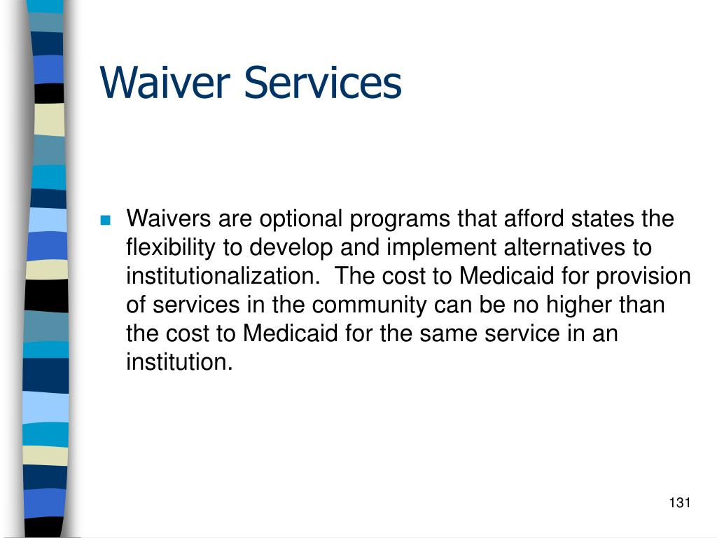 Waiver Services