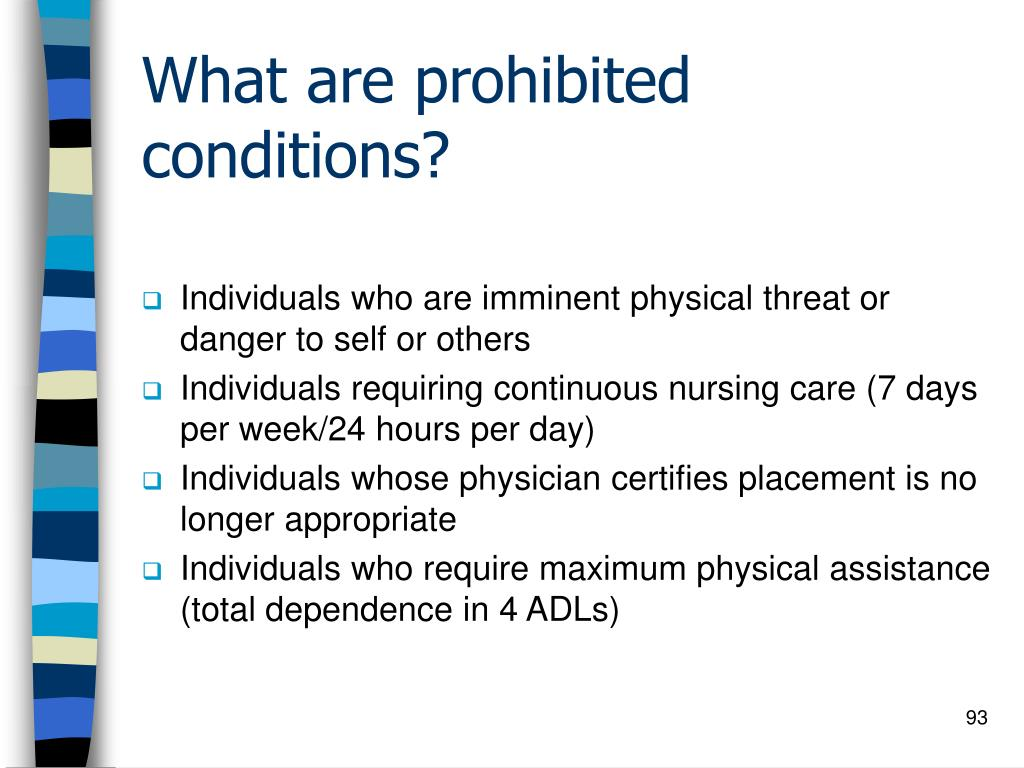 What are prohibited conditions?