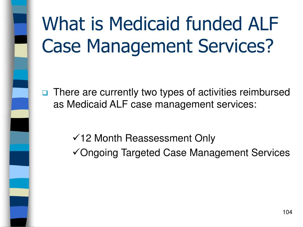 What is Medicaid funded ALF Case Management Services?