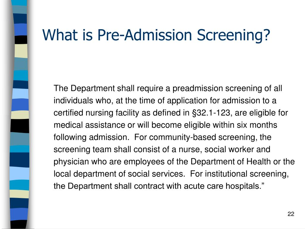 What is Pre-Admission Screening?