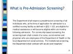 what is pre admission screening22