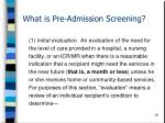 what is pre admission screening24