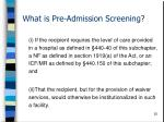 what is pre admission screening25
