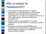 who is subject to reassessment97