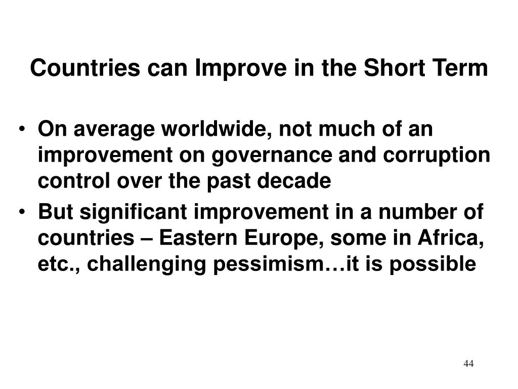 Countries can Improve in the Short Term