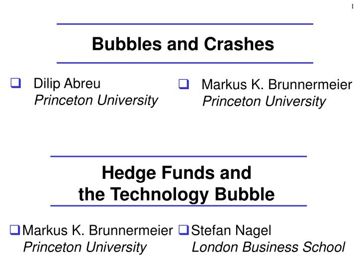 Bubbles and crashes