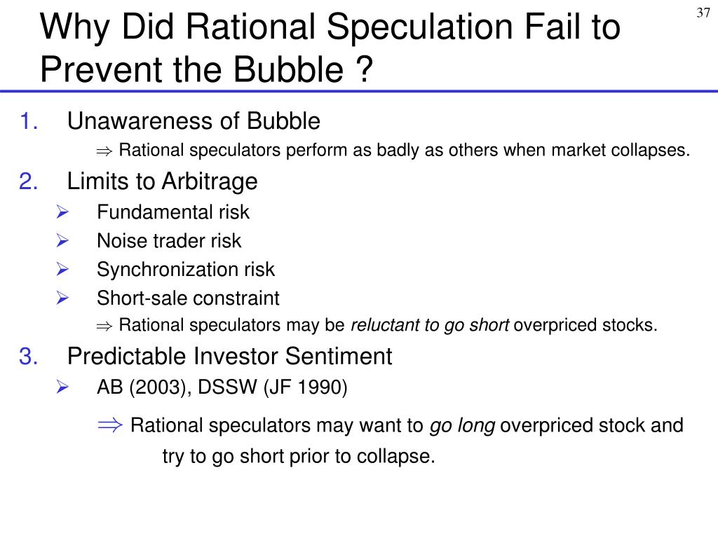 Why Did Rational Speculation Fail to Prevent the Bubble ?