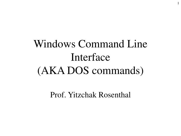 windows command line interface aka dos commands n.