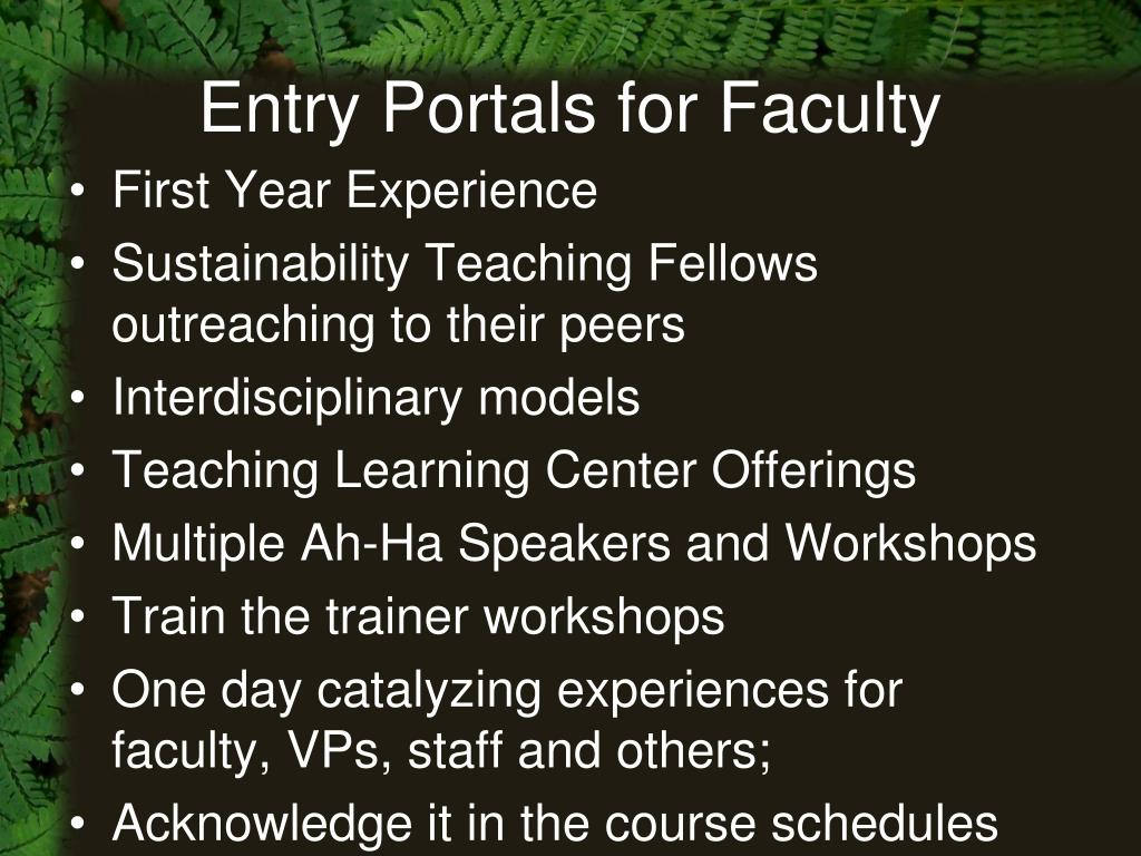 Entry Portals for Faculty