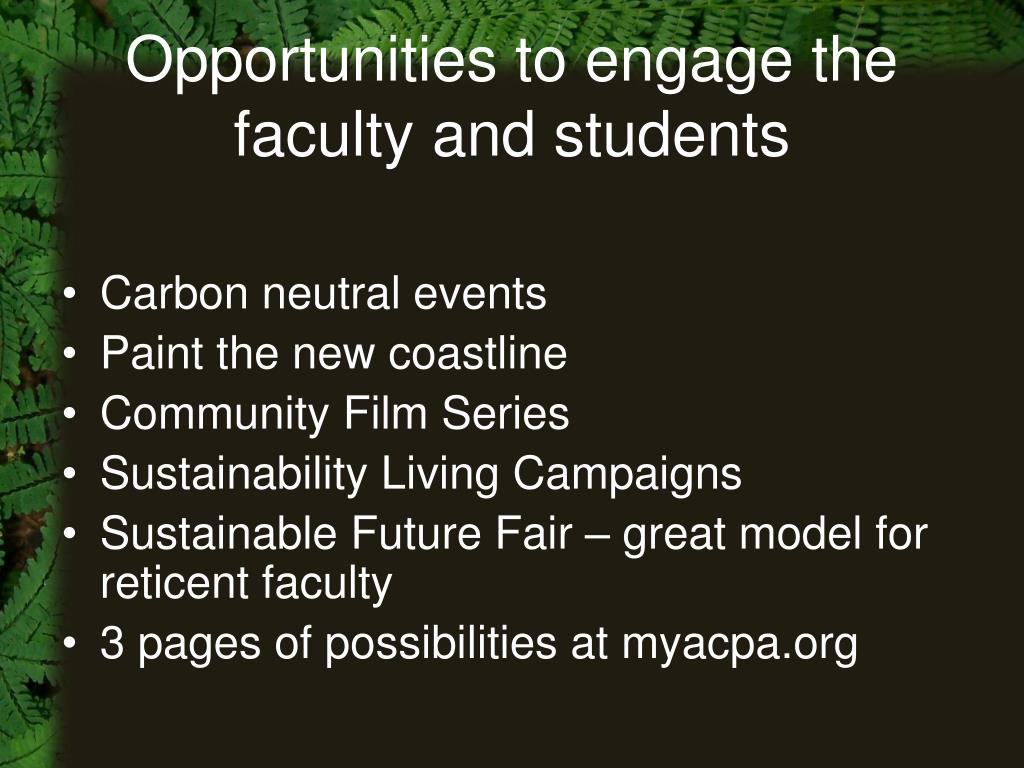 Opportunities to engage the faculty and students