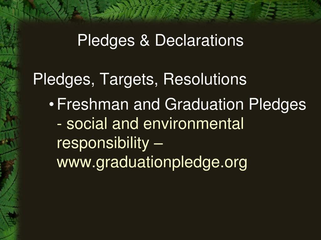 Pledges & Declarations