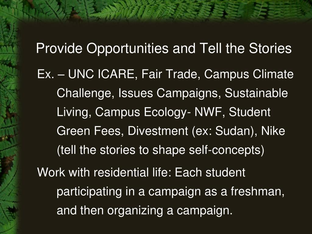 Provide Opportunities and Tell the Stories