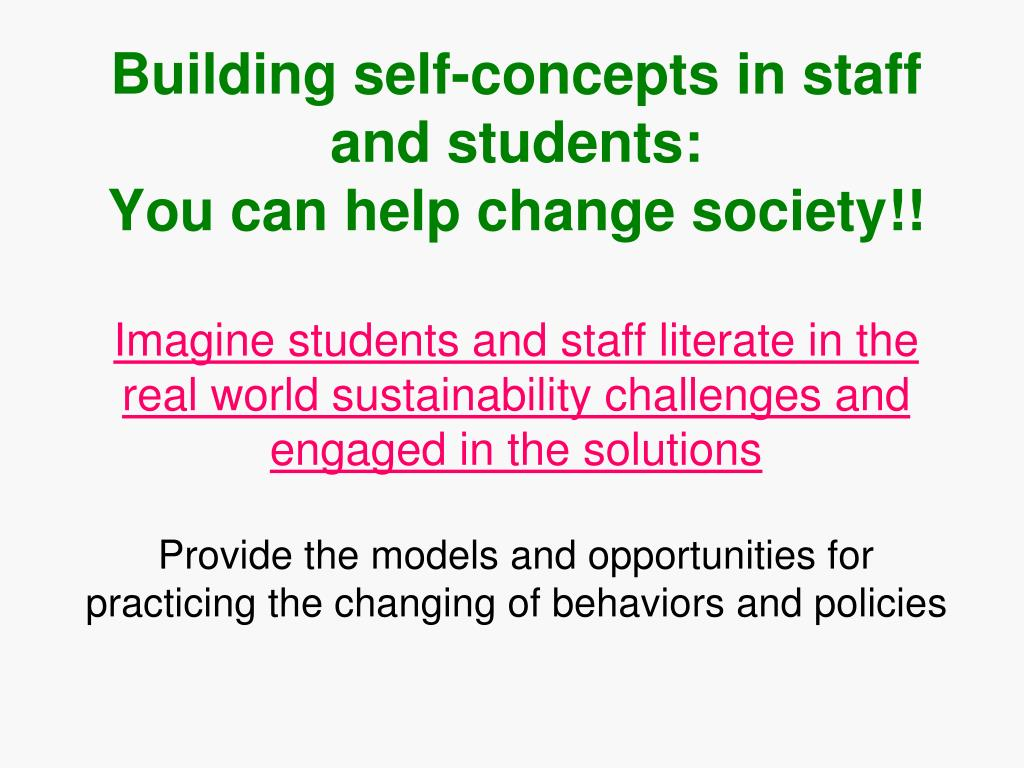 Building self-concepts in staff and students: