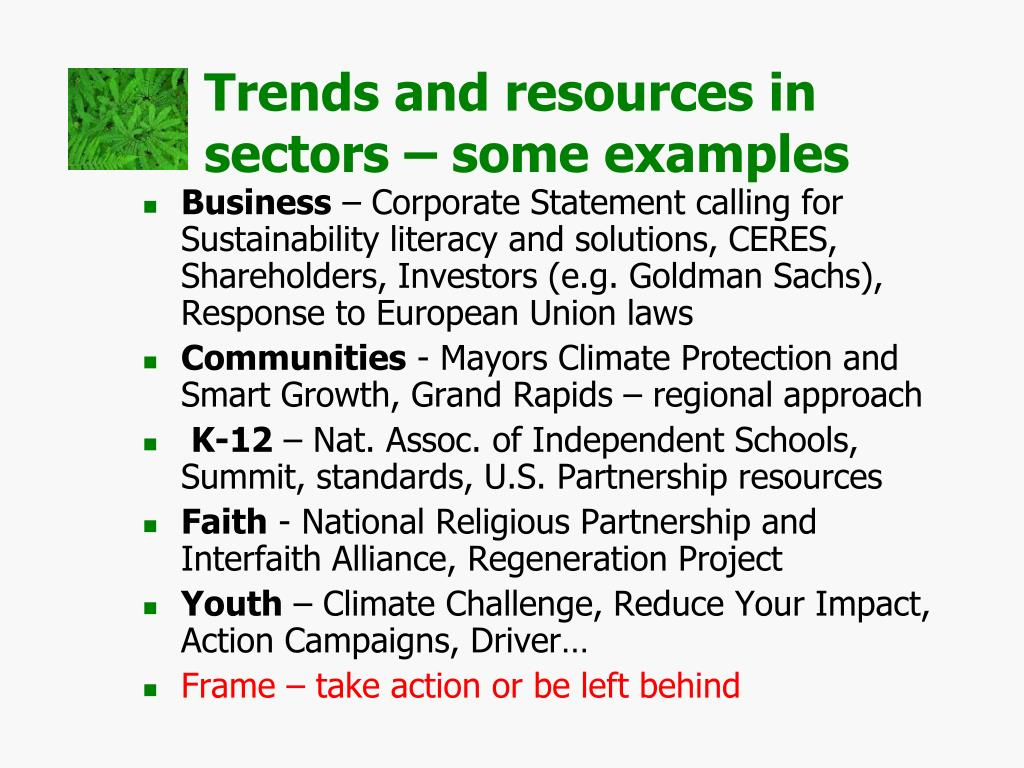 Trends and resources in          sectors – some examples