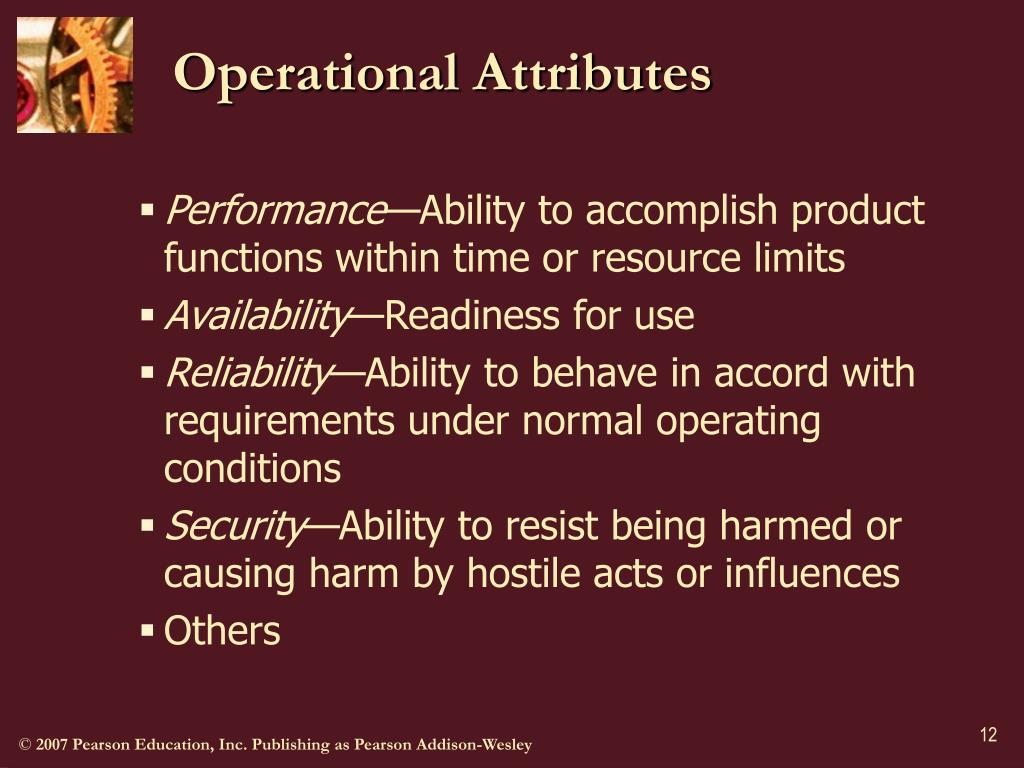 Operational Attributes