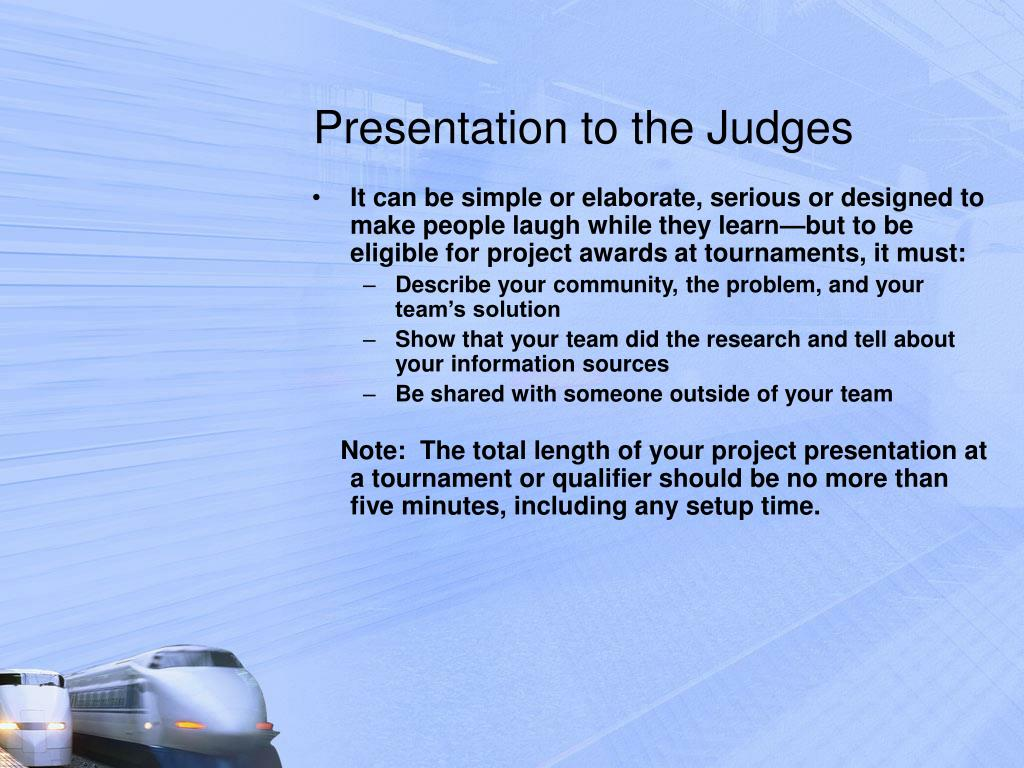 Presentation to the Judges
