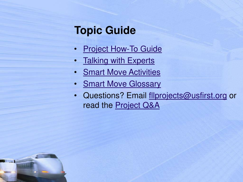 Topic Guide