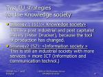 two eu strategies for the knowledge society