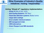 other examples of industry s quality initiatives acting responsibly21
