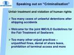 speaking out on criminalisation28