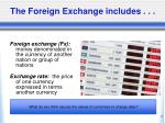 the foreign exchange includes