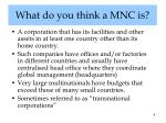 what do you think a mnc is
