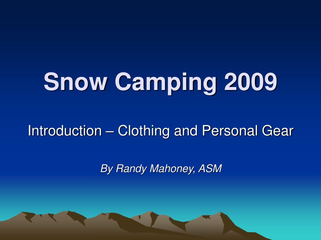 snow camping 2009 l.