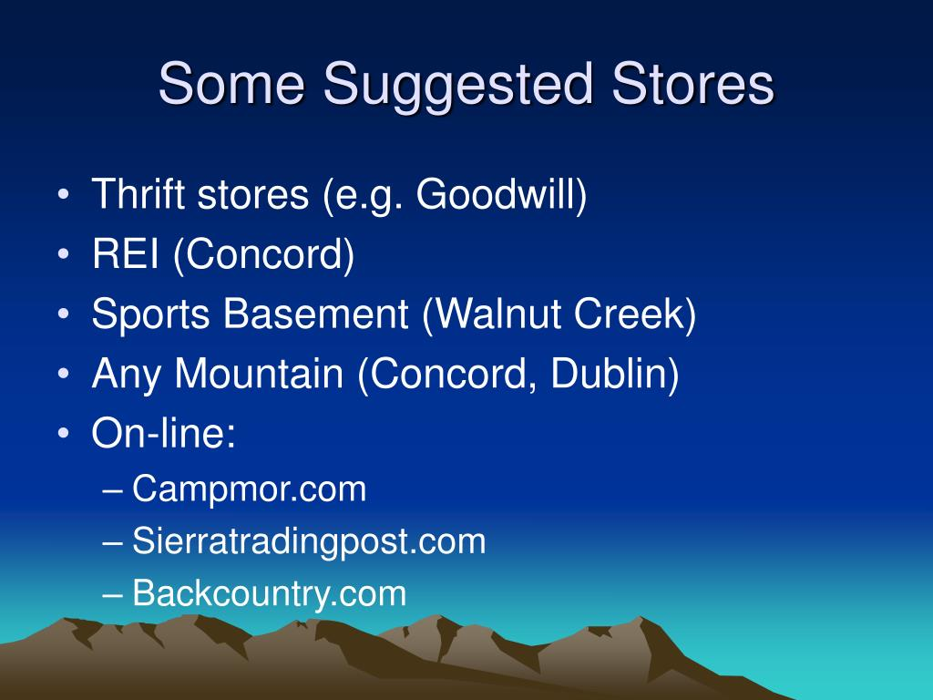 Some Suggested Stores