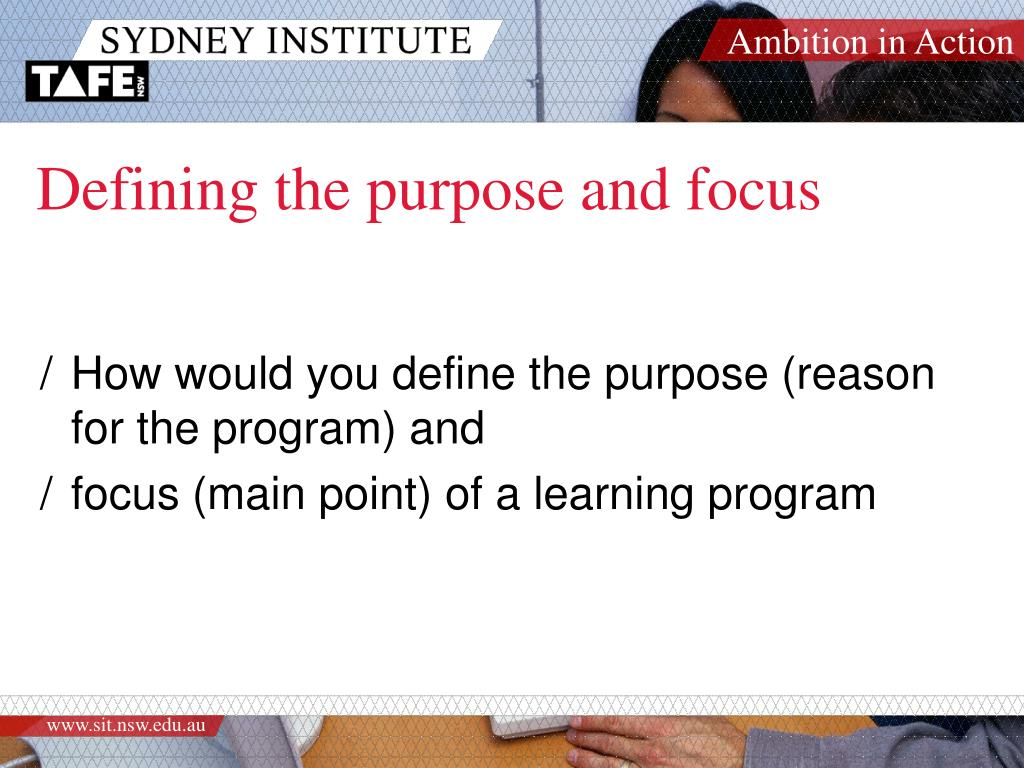 Defining the purpose and focus