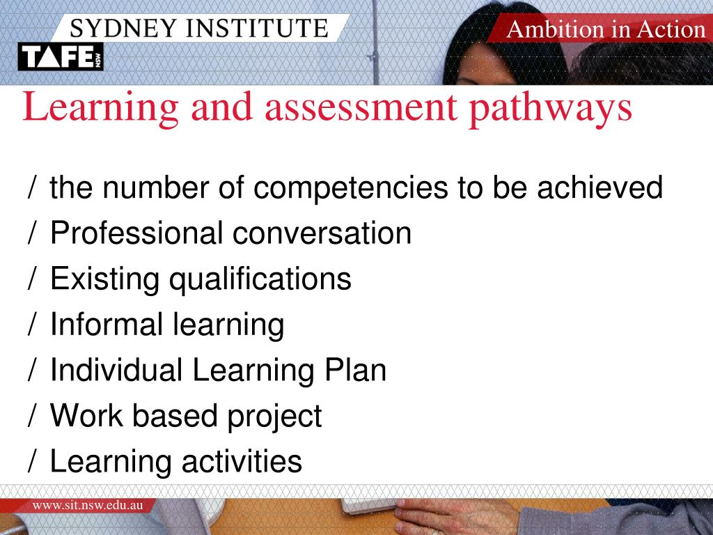 Learning and assessment pathways