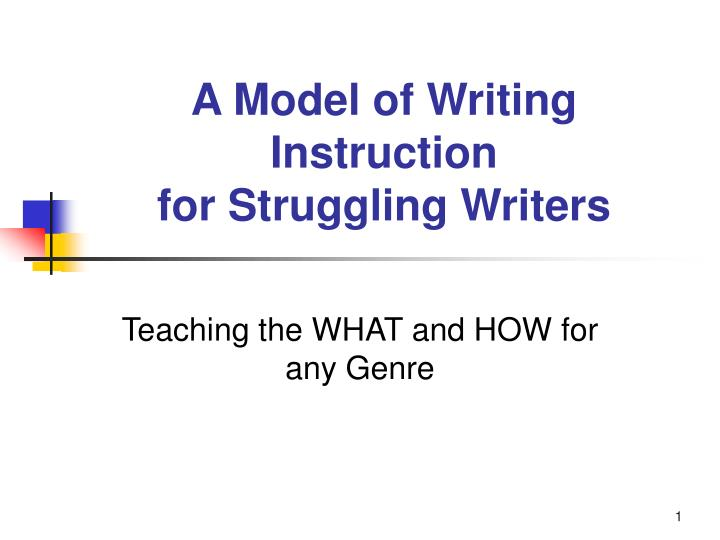 a model of writing instruction for struggling writers n.