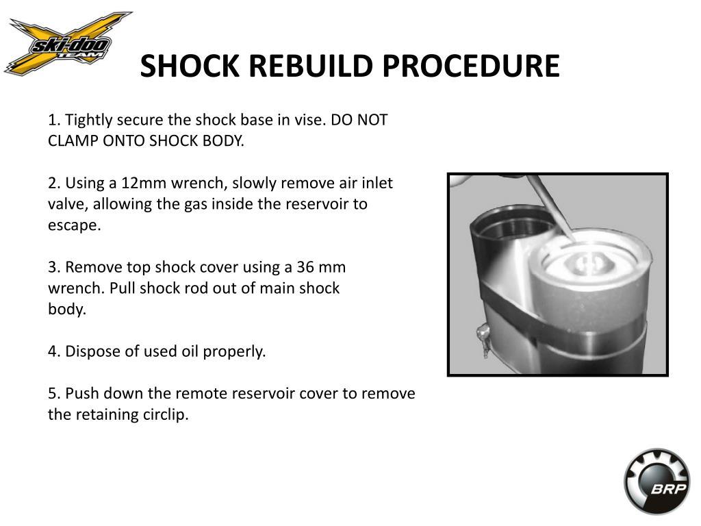 SHOCK REBUILD PROCEDURE