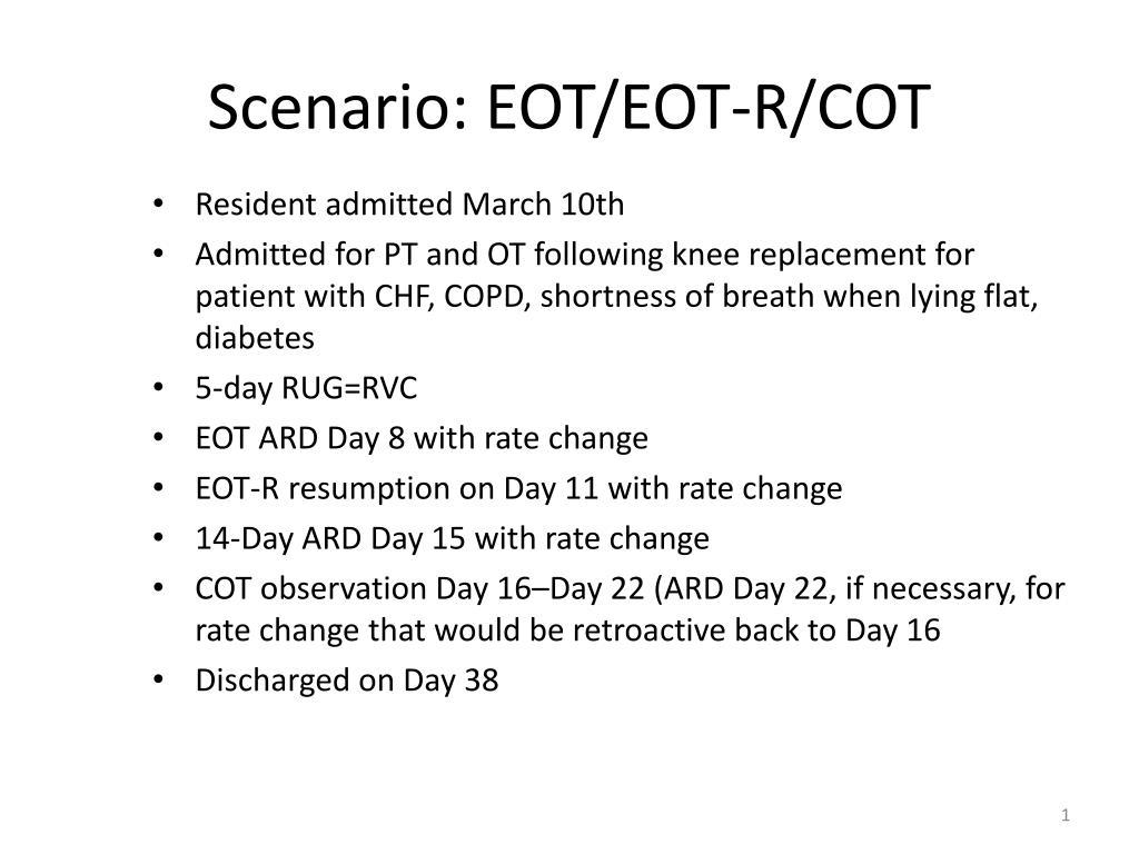 Scenario: EOT/EOT-R/COT