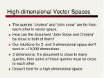 high dimensional vector spaces