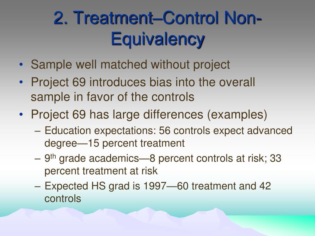 2. Treatment–Control Non-Equivalency