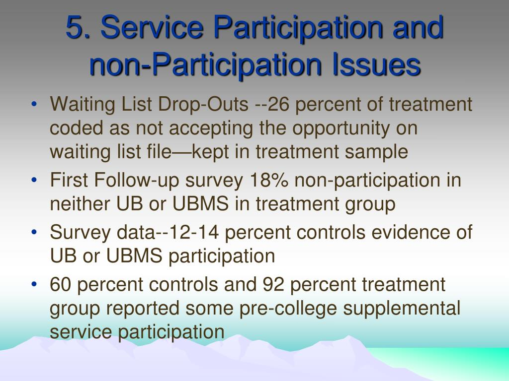 5. Service Participation and non-Participation Issues
