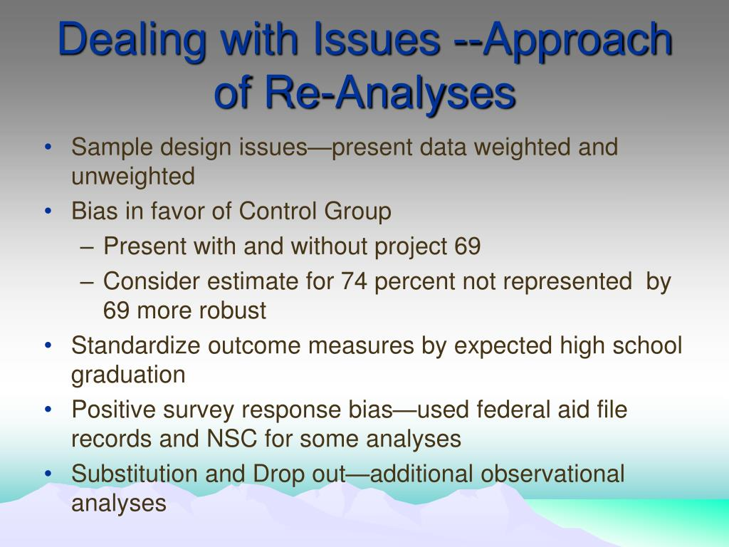 Dealing with Issues --Approach of Re-Analyses