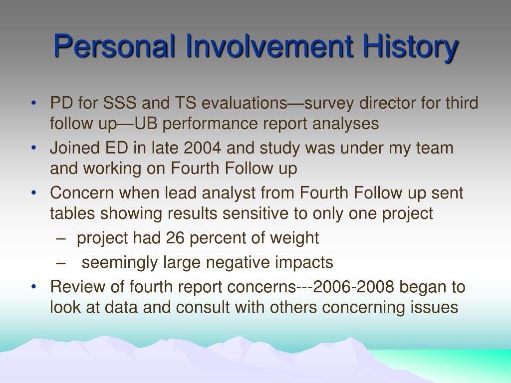 Personal Involvement History