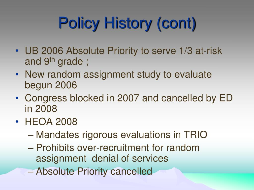 Policy History (cont)