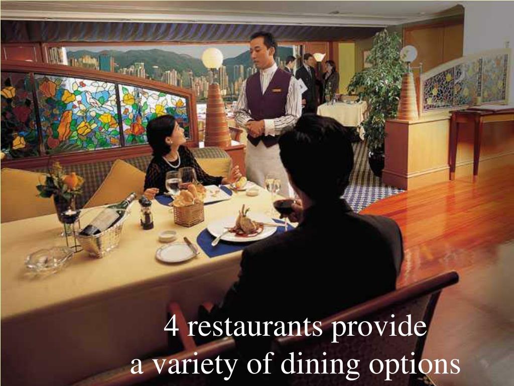 4 restaurants provide