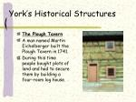 york s historical structures