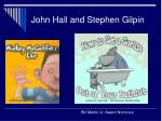 john hall and stephen gilpin