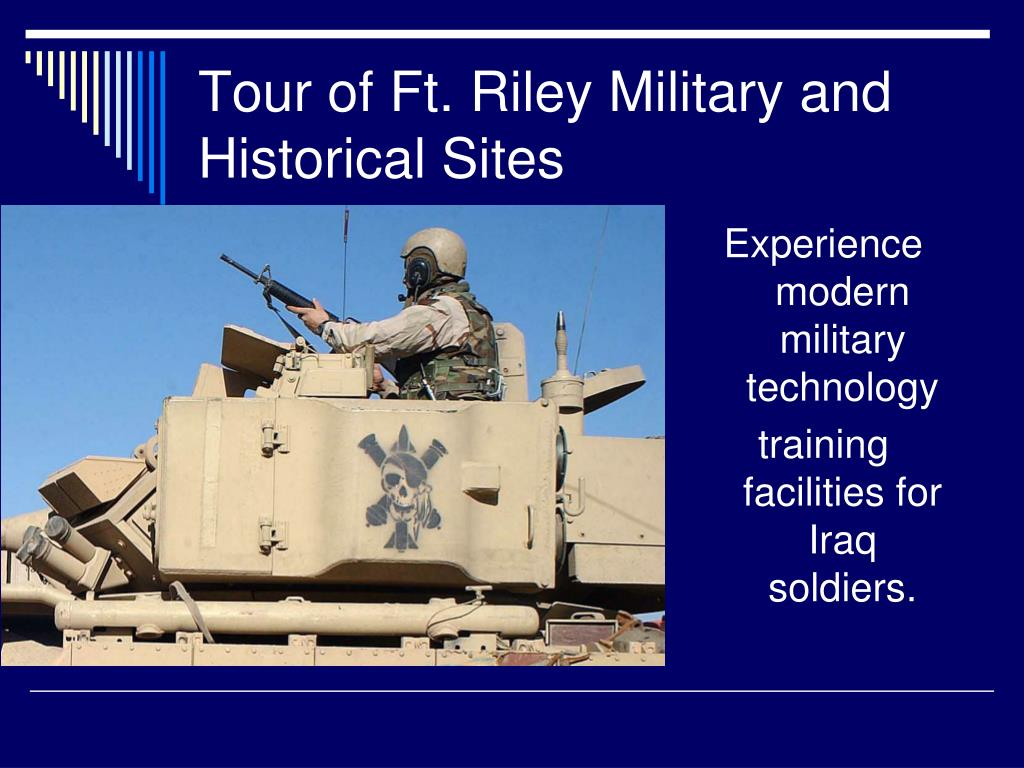 Tour of Ft. Riley Military and Historical Sites