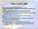 friday june 6 th 2008