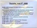 thursday june 5 th 2008