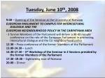 tuesday june 10 th 2008