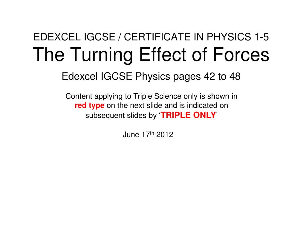 Ppt Edexcel Igcse Certificate In Physics 1 5 The Turning Effect Bitesize Series And Parallel Circuits Revision Page 4 Of Forces L