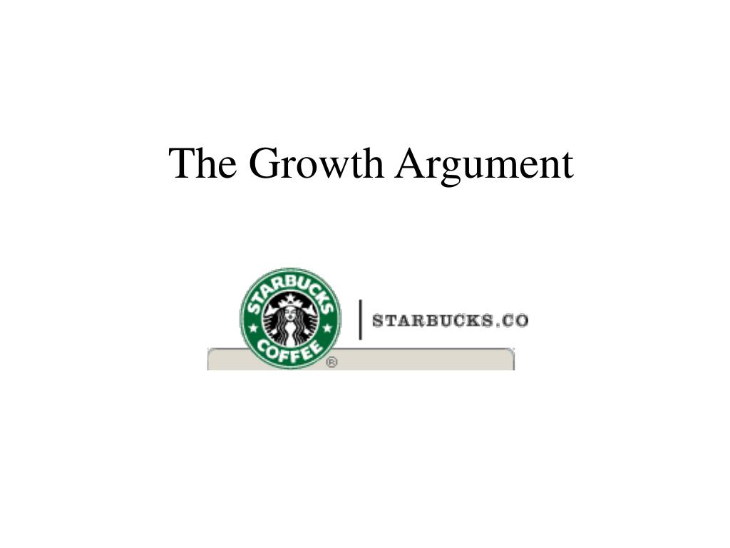 The Growth Argument