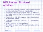 bpel process structured activities