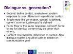 dialogue vs generation4